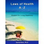 Laws of Health A-Z by Dr. David Klein - front cover - Fruit-Powered Store