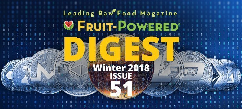 Winter 2018 Fruit-Powered Digest greetings