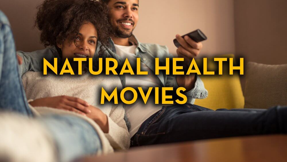 Natural Health Movies - Fruit-Powered Store