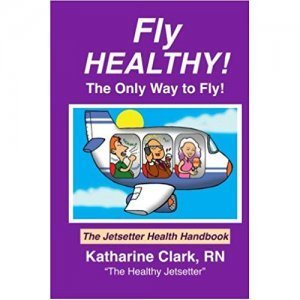 Fly Healthy: The Jetsetter Health Handbook by Katharine Clark - front cover - Fruit-Powered Store