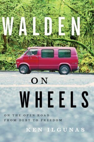 Walden on Wheels - Ken Ilgunas - front cover - Fruit-Powered