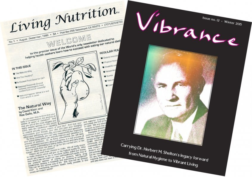 Modern-day raw food movement history - Living Nutrition and Vibrance magazine covers - Dr. David Klein - Fruit-Powered