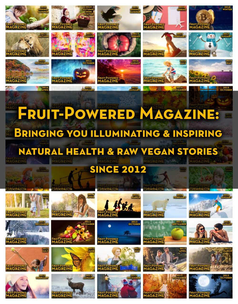Fruit-Powered Magazine archive - complete issue covers - Fruit-Powered