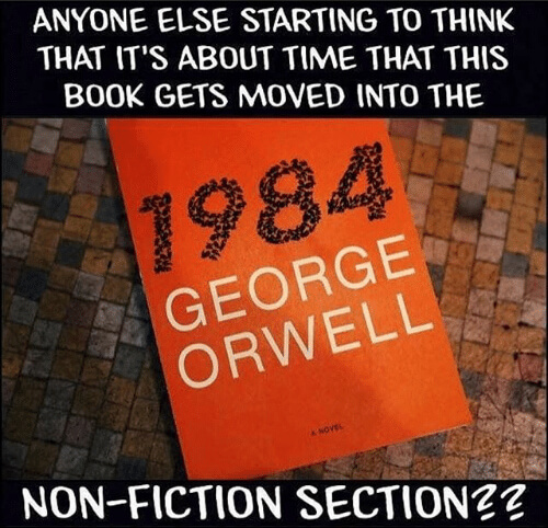 Meme - 1984 by George Orwell - nonfiction section - Fruit-Powered